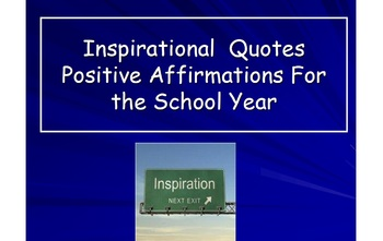 Inspirational Quotes - Positive Affirmation For the School Year