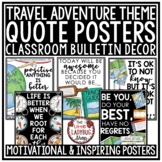 Travel Theme Classroom- Inspirational Quotes Posters & Motivational Posters