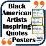 Black History Month Inspirational Quotes Posters from Black Artists