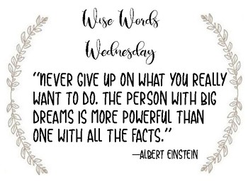 Inspirational Quotes - Wise Words Wednesday
