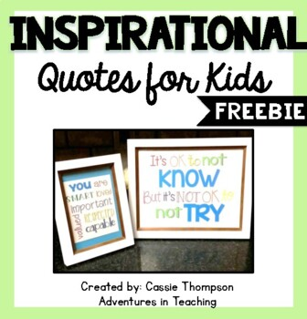 Quotes for Kids- FREEBIE