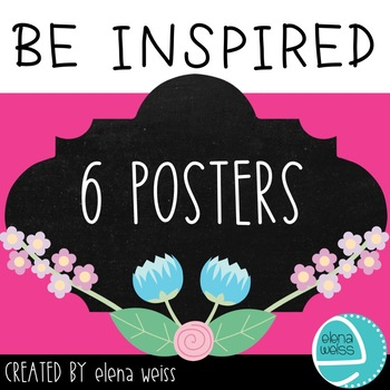 CLASSROOM POSTERS: INSPIRATIONAL QUOTES