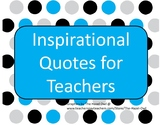 33 Inspirational Quotes for Teachers