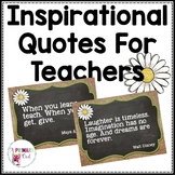 Inspirational Quotes for Teachers: Burlap and Chalkboard