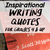 Inspirational Quotes for Writing (Grades 4+)