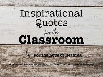 Inspirational Quotes for the Classroom