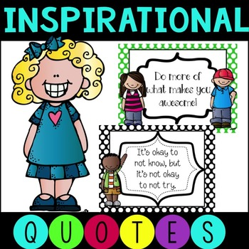 Inspirational Quotes for the Classroom:  Polka Dot Background