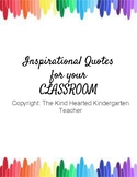 Inspirational Quotes for your CLASSROOM!