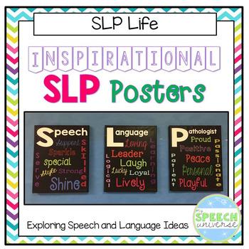 Inspirational SLP Posters