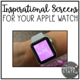 Inspirational Screens for your Apple Watch: A Growing Bundle