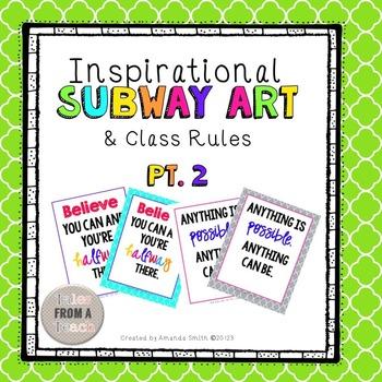 Inspirational Subway Art & Class Rules: Pt. 2