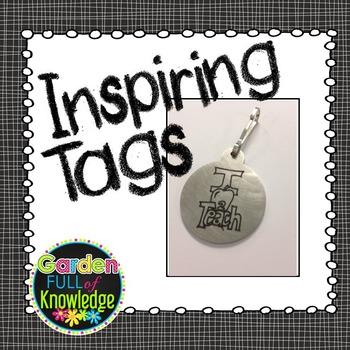Inspirational Tags - Circular (Brag Tags, Key Chains, Lanyards)