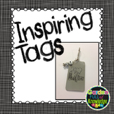 Inspirational Tags - Rectangular (Brag Tags, Key Chains, Lanyards)