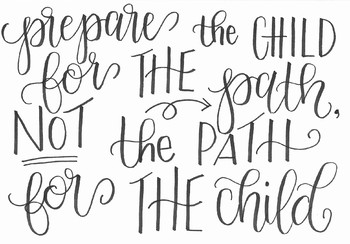 """Inspirational Teacher Quote Printable - """"Prepare the child for the path..."""""""