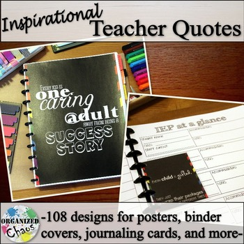 Inspirational Teacher Quotes: posters, binder covers, journaling cards and more