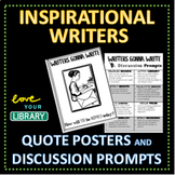 Inspirational Writers QUOTE POSTERS and Discussion Prompts