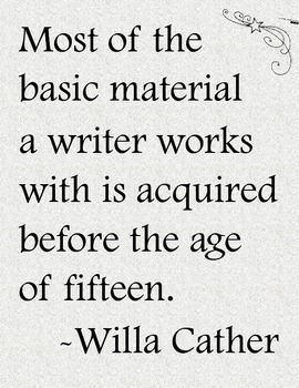 Inspirational Writing / Writing Workshop Poster: Willa Cather Quote