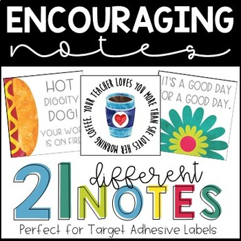 Inspirational and Encouraging Notes - TARGET ADHESIVE LABELS - Desk Notes