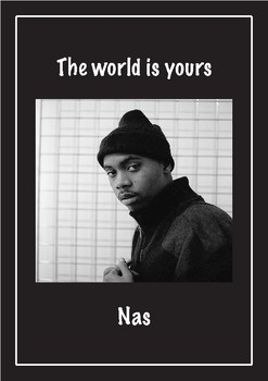 Inspirational quotation poster - NAS The World is Yours