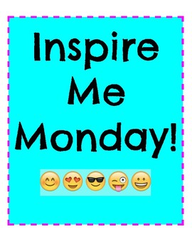 Inspire Me Monday!  A Weekly Goal Setting Resource For Your Class!