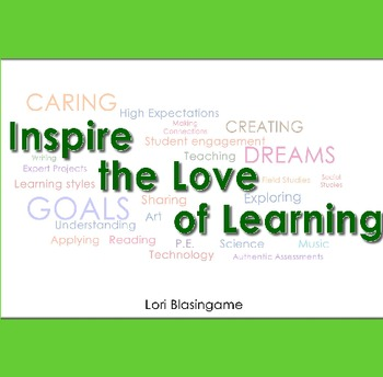Inspire the Love of Learning