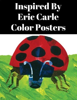 Inspired By Eric Carle Editable Classroom Color Posters