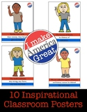 Inspiring Classroom Posters for a New President: 10 pack