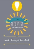 Inspiring Poster and Printable for Your Classroom! Bright