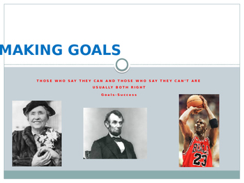 Inspiring Students to make goals! Powerpoint and reflection