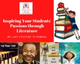 Inspiring Your Students' Passions through Literature: Dist