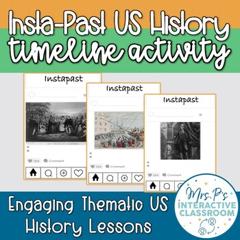 Insta-Past! An Instagram-Inspired US History Preview or Review Timeline!