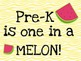 ...Grade is One in a Melon-Watermelon Instadoor or Bulletin Board