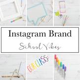 Instagram Brand for Teacherpreneurs|School Vibes