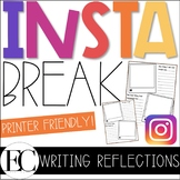 Instagram Break Reflections