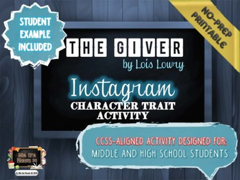 """The Giver"" Instagram Character Trait Activity: No-Prep, CCSS, Student Example"