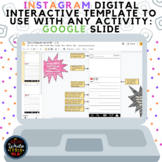 Instagram Digital Interactive Template to Use with Any Activity: Google Slide