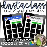 Instaclass | End of Year Memories | Google Slides | Distan