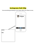 Instagram Exit Slip Template