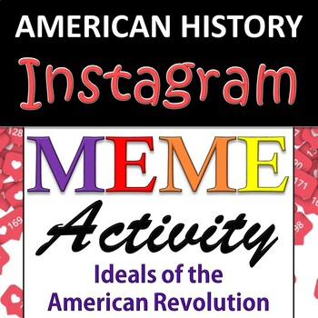 Instagram Group Activity - American / US History - American Revolution Ideals