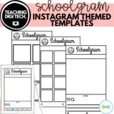 Instagram Themed 'Schoolgram' Social Media Blank Templates - Physical + Seesaw