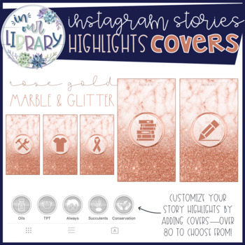 Instagram Stories Highlights Covers {Rose Gold Glitter & Marble}