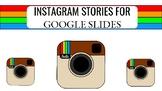 Instagram Stories for Google Slides