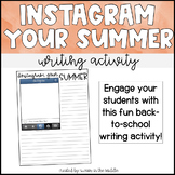 Instagram Your Summer- Back to School Writing Activity