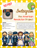 Instagram the American Revolution Project (Middle grades version)