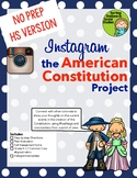 Instagram the US Constitution Project (High school version)
