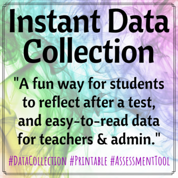 Instant Assessment Data Collection!