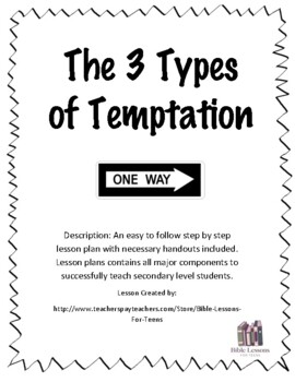 Instant Bible Lesson: The 3 Types of Temptations
