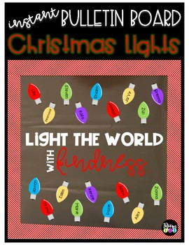 """Instant Bulletin Board -Christmas/Holiday Lights """"Light the World with Kindness"""""""
