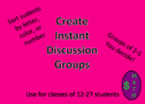 Instant Discussion Groups