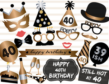 Instant Download 40th Birthday Party Photo Booth Props Gold Silver Black 0002
